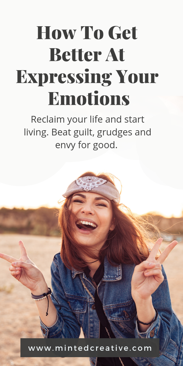laughing brunette woman on the beach with text overlay - how to get better at expressing your emotions. Reclaim your life and start living. Beat the guilt, grudges and envy for good.