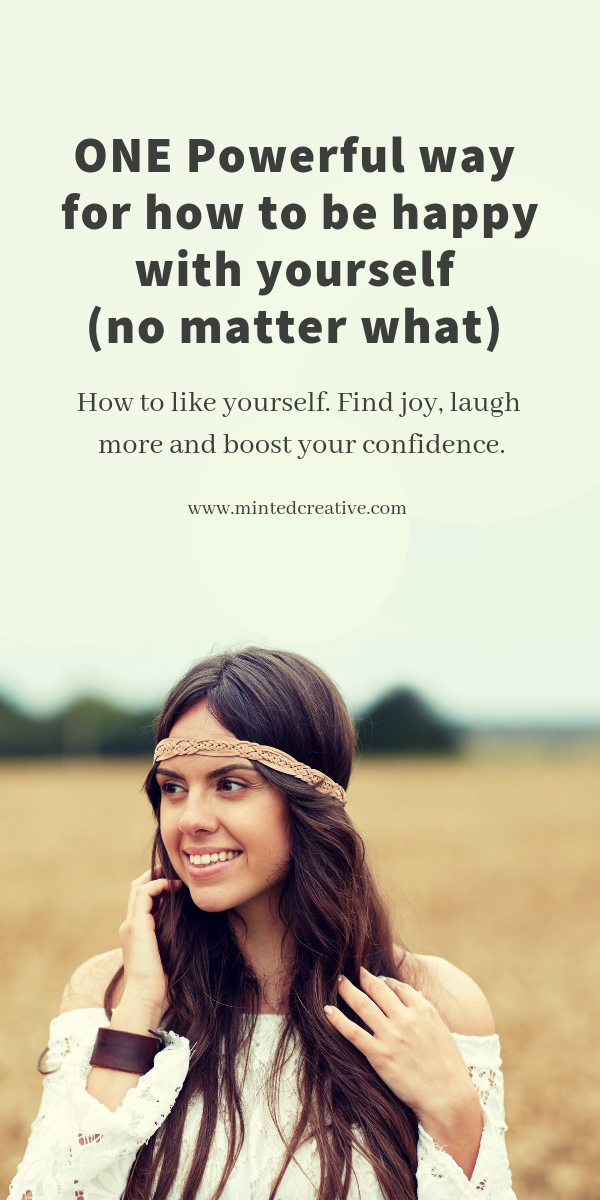 how to happy with yourself
