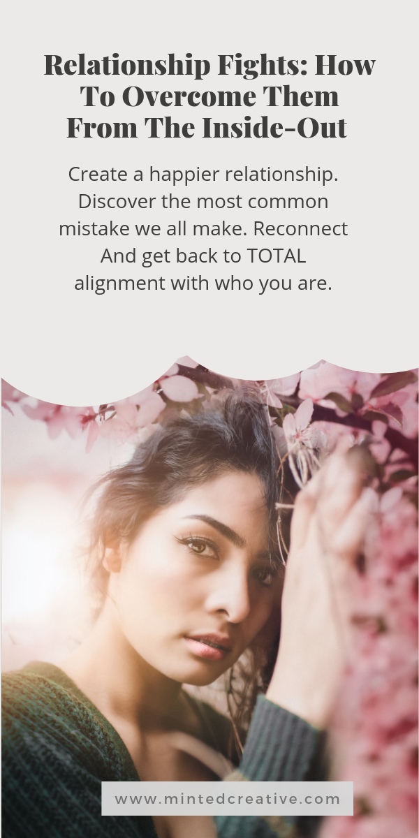 portrait of brunette against a rose wall with text overlay - Relationship Fights: How To Overcome Them From The Inside-Out . Create a happier relationship. Discover the most common mistake we all make. Reconnect And get back to TOTAL alignment with who you are.